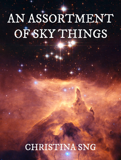 An Assortment of Sky Things by Christina Sng